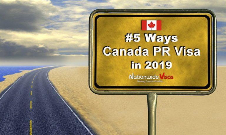 ۵ راه برای گرفتن ویزای کانادا در سال ۲۰۱۹